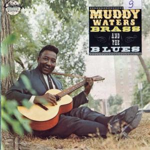 Muddy, Brass & The Blues -0