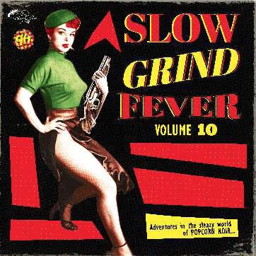 Slow Grind Fever Volume 10-0