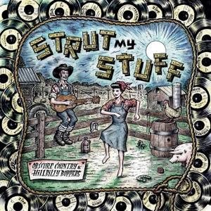 Strut My Stuff - Obscure Country & Hillbilly Boppers! -0