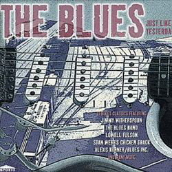 Blues Just like Yesterday -0