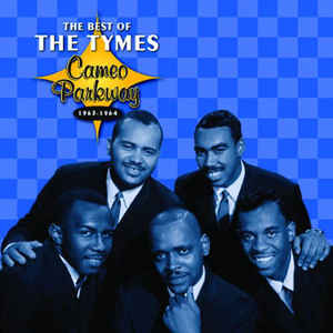 The Best Of The Tymes Cameo Parkway 1963-1964-0