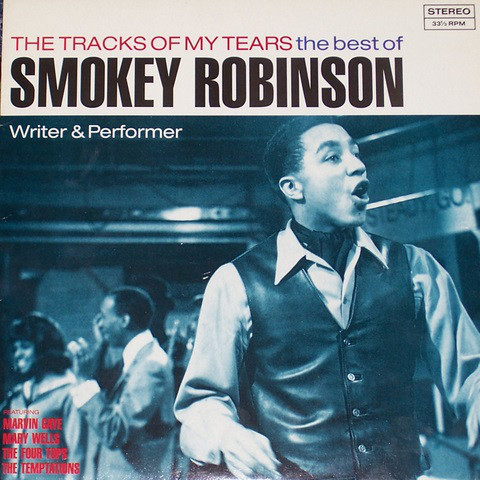 The Tracks Of My Tears - The Best Of Smokey Robinson (Writer & Performer) -0