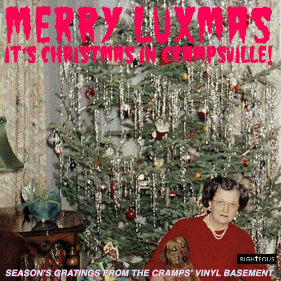 Merry Luxmas – It's Christmas In Crampsville! (Season's Gratings From The Cramps' Vinyl Basement)-0