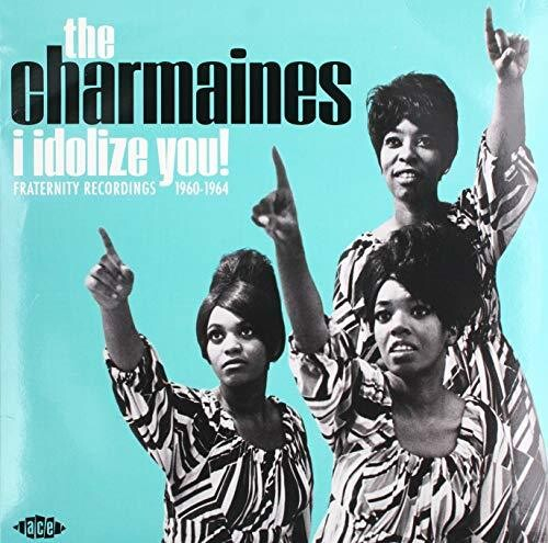 I Idolize You! Fraternity Recordings 1960-1964 -0