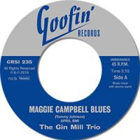 Maggie Campbell Blues / I Feel Like Steppin' Out -0