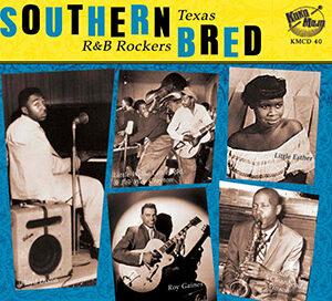 Southern Bred – Texas R&B Rockers Vol. 7-0