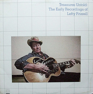 Treasures Untold: The Early Recordings Of Lefty Frizzell-0