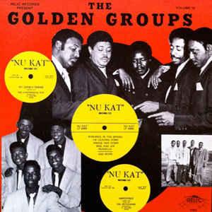 Golden Groups Volume 39 : The Best Of Nu-Kat Records-0
