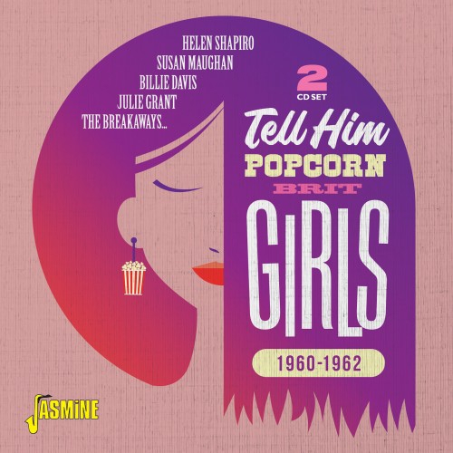 Tell Him - Popcorn Brit Girls, 1960-1962 (2CD)-0