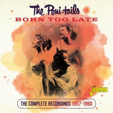 Born Too Late - The Complete Recordings, 1957-1960-0