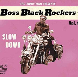 Boss Black Rockers Vol. 4 - Slow Down-0