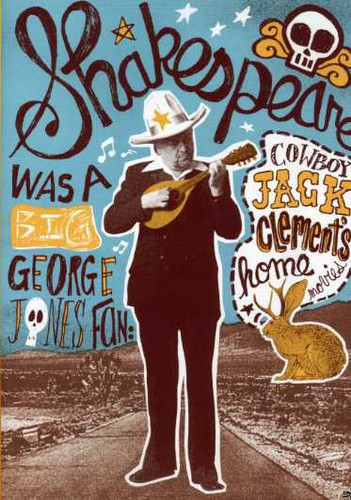 Shakespeare Was a Big George Jones Fan: Cowboy Jack Clement's Home Movies-0