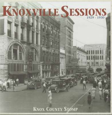 Knoxville Sessions 1929 - 1930, Knox County Stomp (4-CD Deluxe Box Set)-0