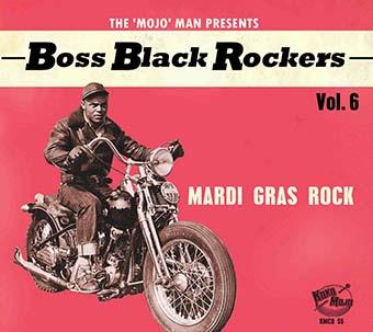 Boss Black Rockers Vol. 6 - Mardi Gras Rock-0