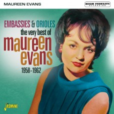 The Very Best of Maureen EVANS - Embassies & Orioles, 1958-1962-0