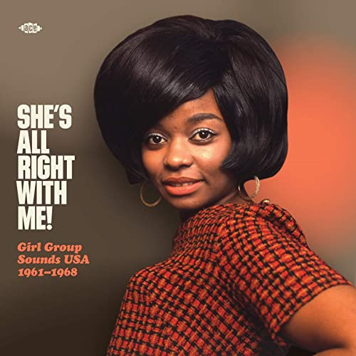 She's All Right With Me! Girl Group Sounds USA 1961-1968-0
