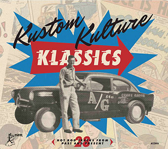 Kustom Kulture Klassics - 28 Hot Rod Tracks from Past and Present-0