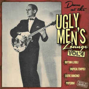 "Down At The Ugly Men's Lounge Vol. 4 (10""LP + CD)-0"