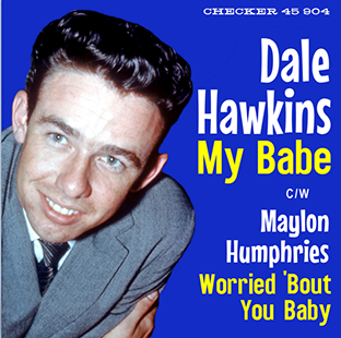 My Babe (alt version) / MAYLON HUMPHRIES - Worried 'Bout You Baby-0