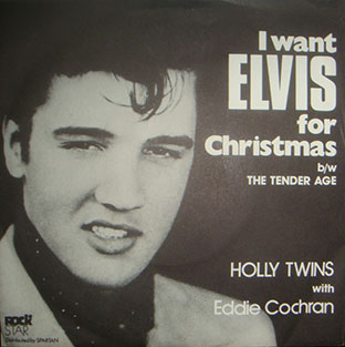 I Want Elvis For Christmas / The Tender Age-0