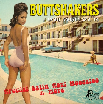 Buttshakers - Vol. 13 : Special Latin, Soul, Boogaloo & More-0