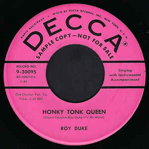 Honky Tonk Queen / It's Been The Talk All Over Town-0