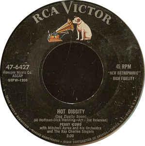 Hot Diggity (Dog Ziggity Boom) / Juke Box Baby-0