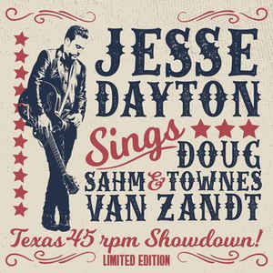 Jesse Dayton Sings Doug Sahm & Townes Van Zandt (Texas 45 RPM Showdown!) (RSD)-0
