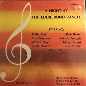 A Night At The Eddie Bond Ranch-0