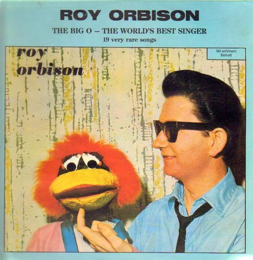 Roy Orbison – The Big O - The World's Best Singer-0