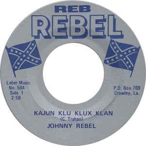Kajun Klu Klux Klan / Lookin` For A Handout-0