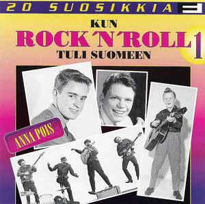 Kun Rock 'n' Roll Tuli Suomeen 1 - Anna Pois-0