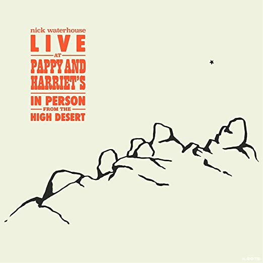 Live At Pappy & Harriet's: In Person From The High Desert -0