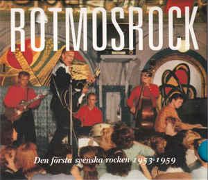 Rotmosrock (Den Första Svenska Rocken 1953-1959)-0