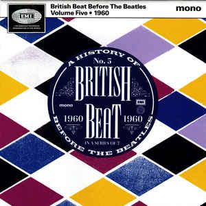 British Beat Before The Beatles Volume Five 1960-0