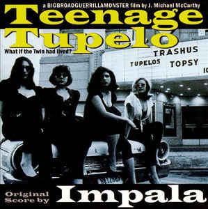 Teenage Tupelo -0