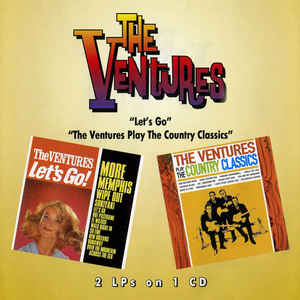 Let's Go! / The Ventures Play The Country Classics + Bonus-0