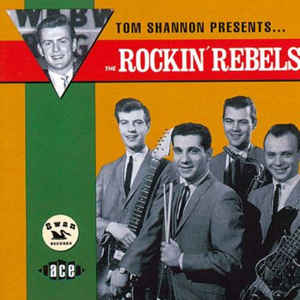 Tom Shannon Presents... The Rockin' Rebels-0