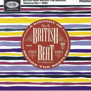 British Beat Before The Beatles Volume Six 1961-0