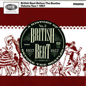 British Beat Before The Beatles Volume Two 1957-0