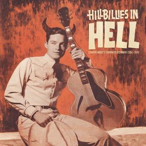 Hillbillies In Hell: Country Music's Tormented Testament (1952-1974) Deluxe Edition-0
