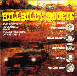 Hillbilly Boogie - The Roots Of Rockabilly From Bullet Records Of Nashville-0