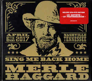 Sing Me Back Home: The Music Of Merle Haggard (2CD + DVD)-0